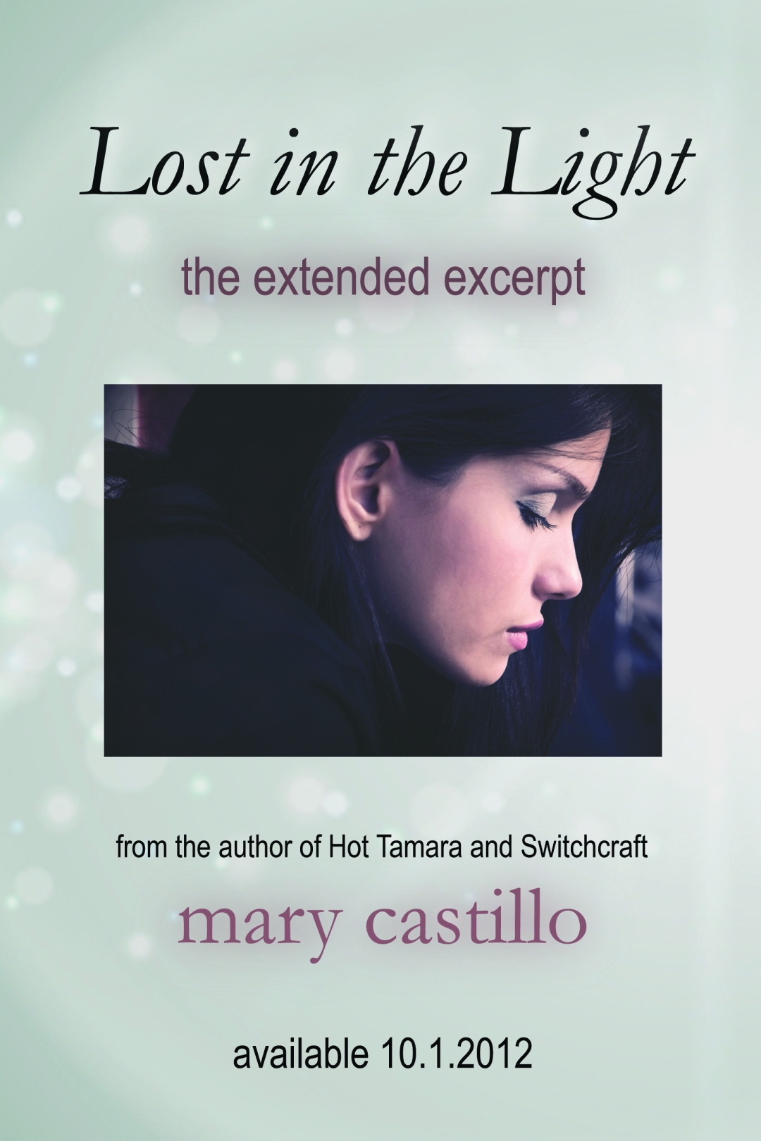 Lost in the Light: the Extended Excerpt